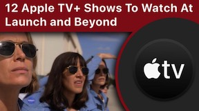 12 Apple TV+Shows to Watch at Launch